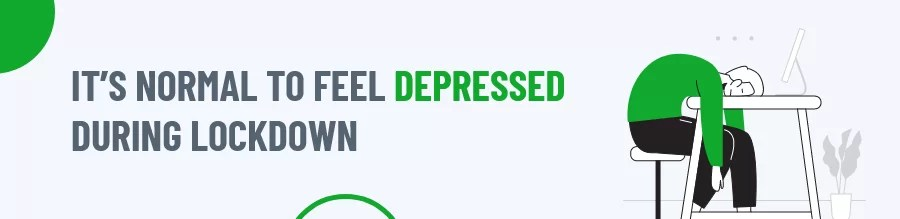 Depressed During Lockdown