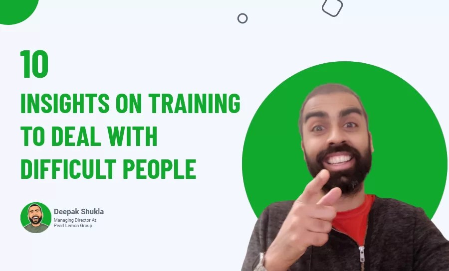 10 Insights on Training to Deal With Difficult People