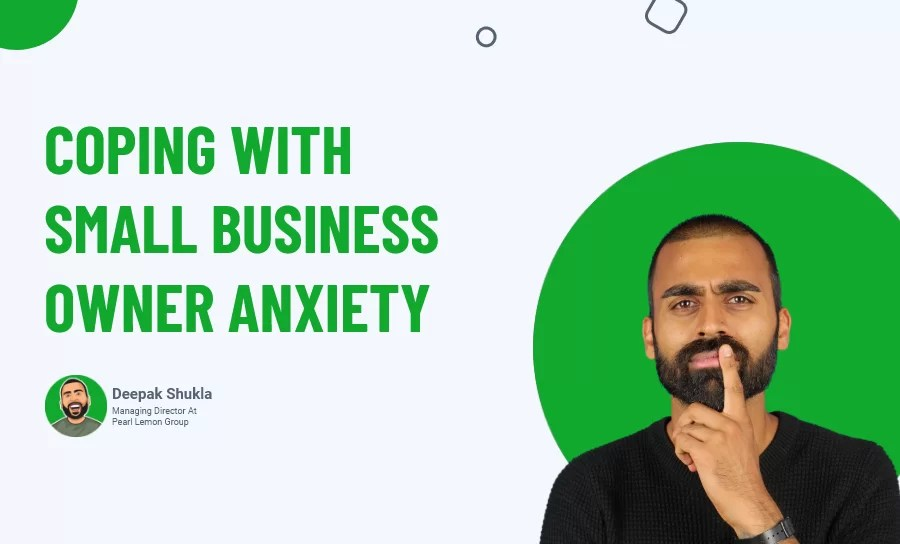 Small Business Owner Anxiety