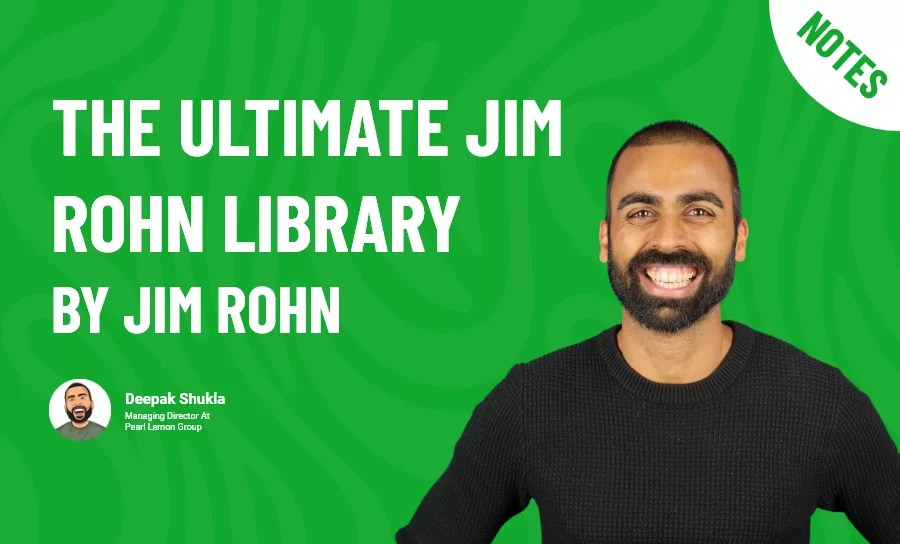 The Ultimate Jim Rohn Library by Jim Rohn - Book Summary