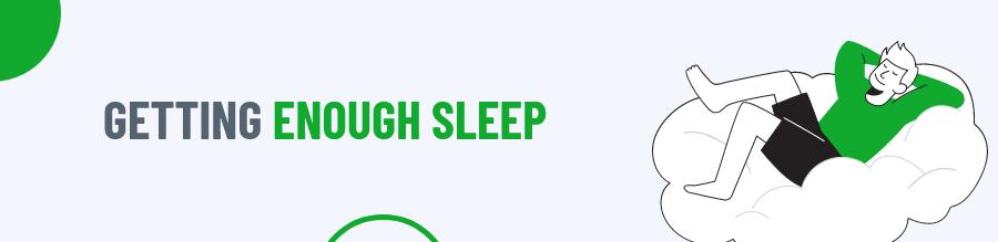 Enough Sleep