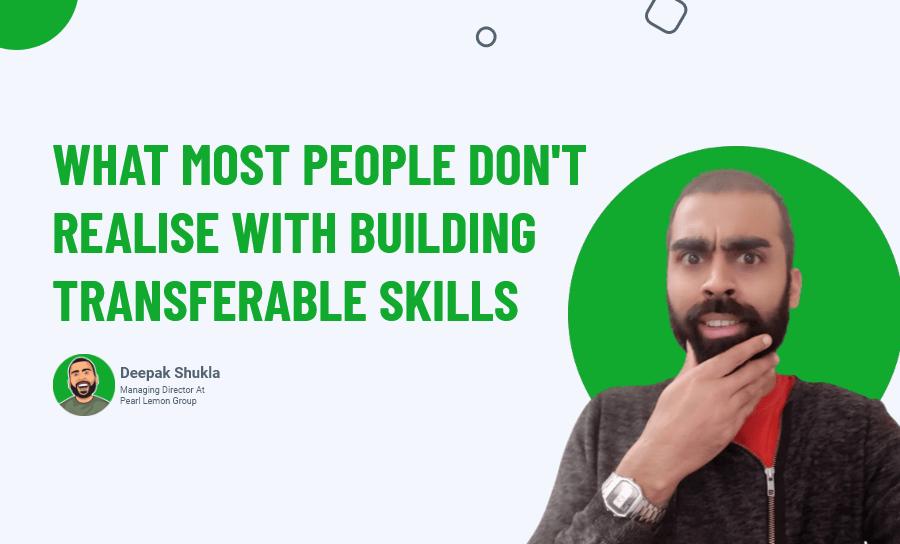 Building Transferable Skills