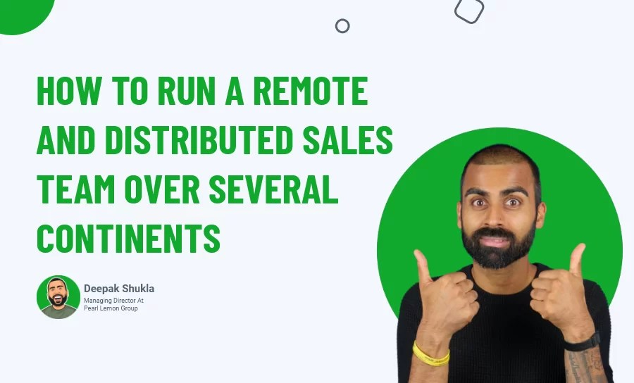 Remote and Distributed Sales