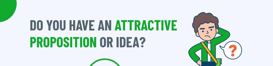 Attractive Proposition