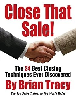 Close That Sale by Brian Tracy