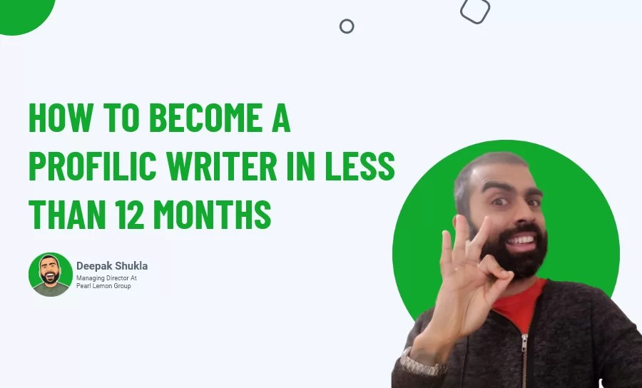 How To Become A Prolific Writer In Less Than 12 Months