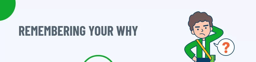 Remembering your why