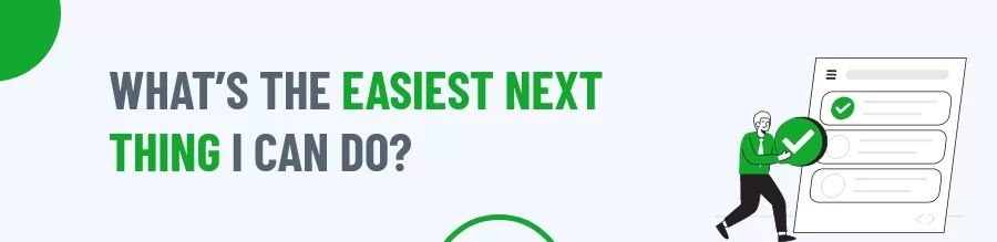 Easiest next thing