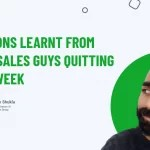 Lessons Learnt From Two Sales Guys Quitting In A Week