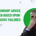 Relationship Advice For Men Based Upon My Massive Failures