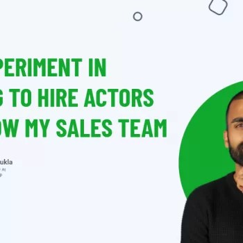 My experiment In Trying To Hire Actors To Grow My Sales Team