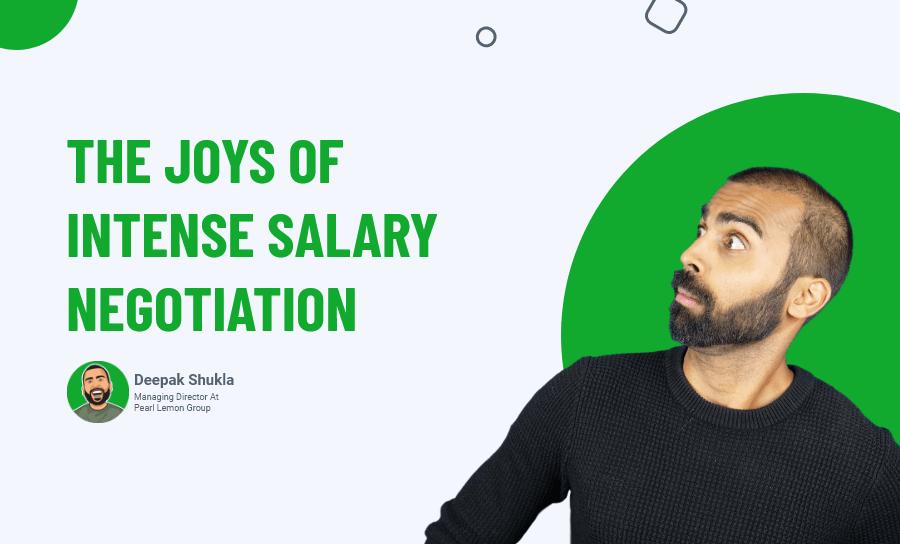 The Joys Of Intense Salary Negotiation