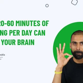 What 20-60 Minutes Of Learning Per Day Can Do For Your Brain