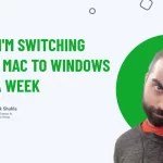 Why I'm Switching From Mac To Windows For A Week
