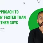 My Approach To 'Learn' Faster Than The Other Guys