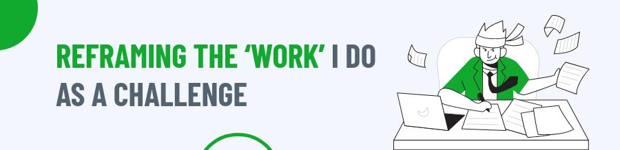 Reframing the 'work'