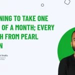 Planning To Take One Week Off A Month; Every Month From Pearl Lemon