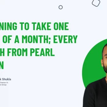 Planning To Take One Week Of A Month_ Every Month From Pearl Lemon