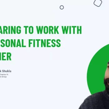 Preparing To Work With A Personal Fitness Trainer