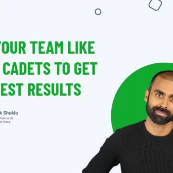 Run Your Team Like Army Cadets To Get The Best Results