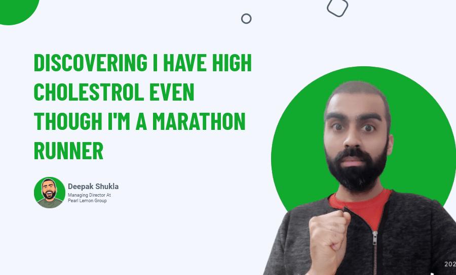Discovering I Have High Cholestrol Even Though I_m A Marathon Runner