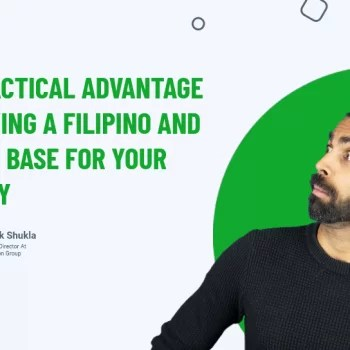 The Tactical Advantage Of Having A Filipino and Indian Base For Your Agency