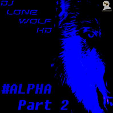 ALPHA Part 2 Mixtape Cover