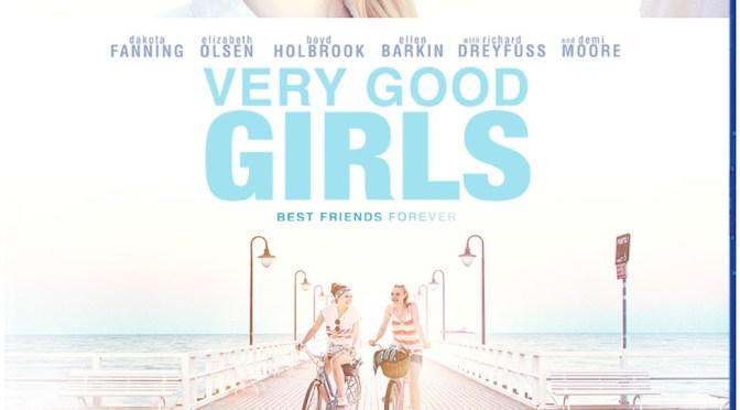 "Blu-Ray Today: Elizabeth Olsen & Dakota Fanning Are ""Very Good Girls"""