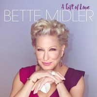 "Rhino Releases Bette Midler's ""A Gift of Love"" For Holiday Season"