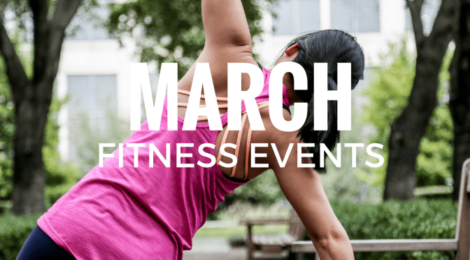30+ March Fitness Events to Check Out This Month
