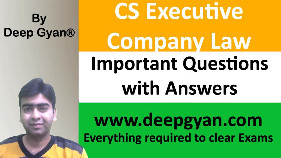 CS Executive Company Law Important Questions