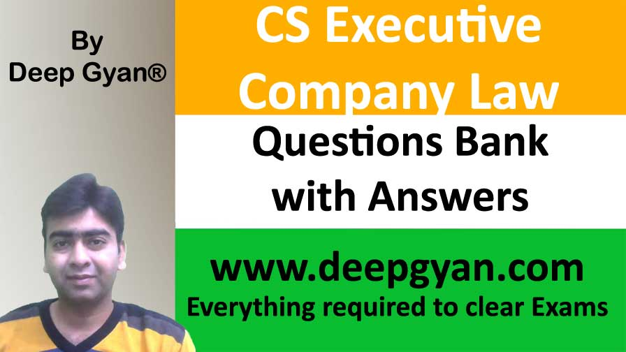 CS Executive Company Law Question Bank