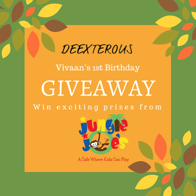 Vivaan's 1st Birthday giveaway in association with Jungle Joe's