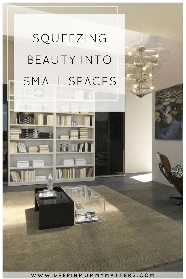 SQUEEZING BEAUTY INTO SMALL SPACES