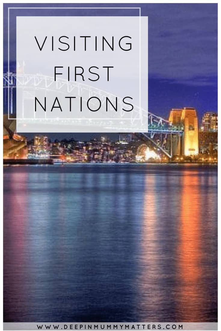 VISITING FIRST NATIONS