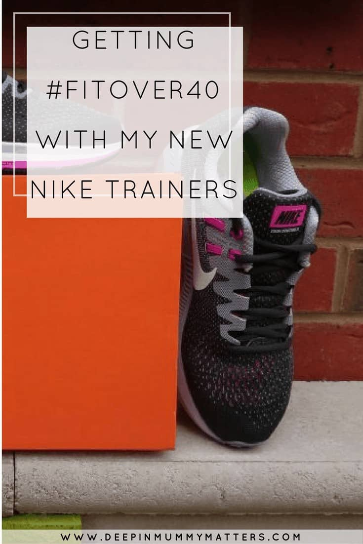 GETTING #FITOVER40 WITH MY NEW NIKE TRAINERS