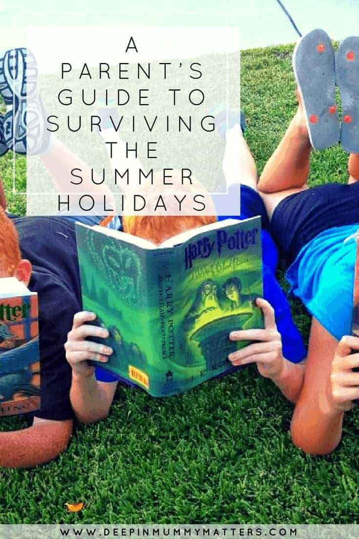 A PARENT'S GUIDE TO SURVIVING THE SUMMER HOLIDAYS