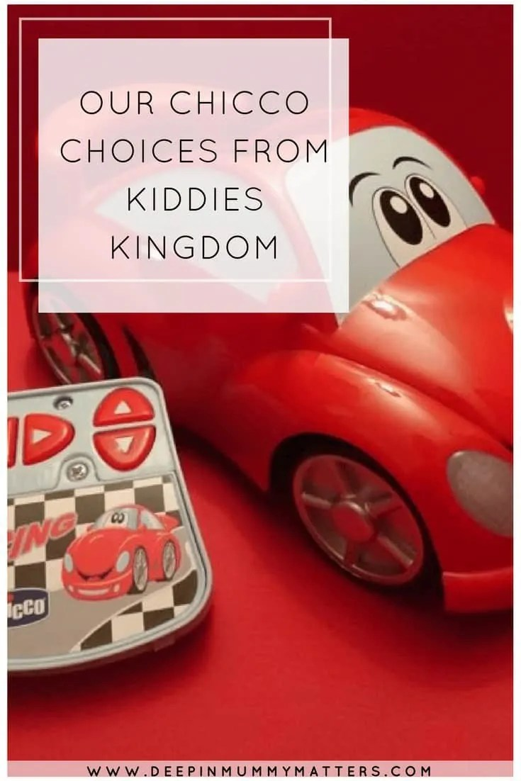 OUR CHICCO CHOICES FROM KIDDIES KINGDOM