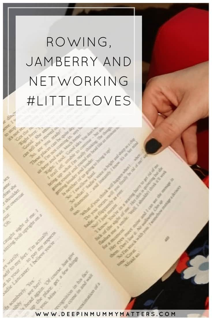 ROWING, JAMBERRY AND NETWORKING #LITTLELOVES