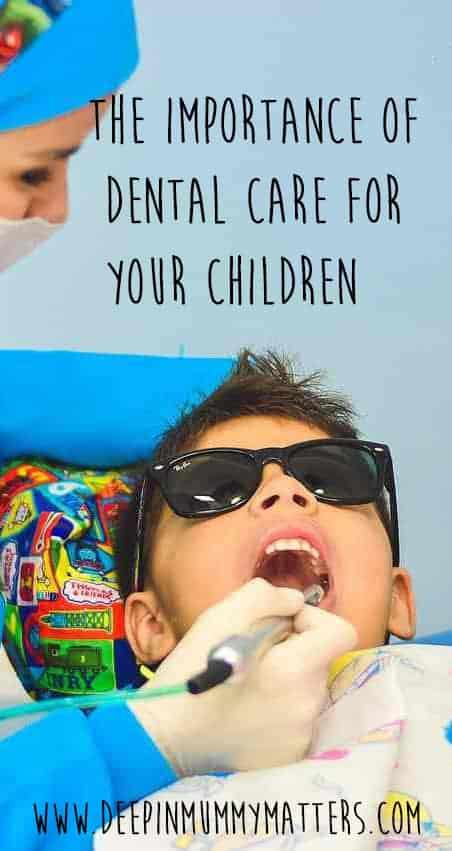The importance of dental care for your children