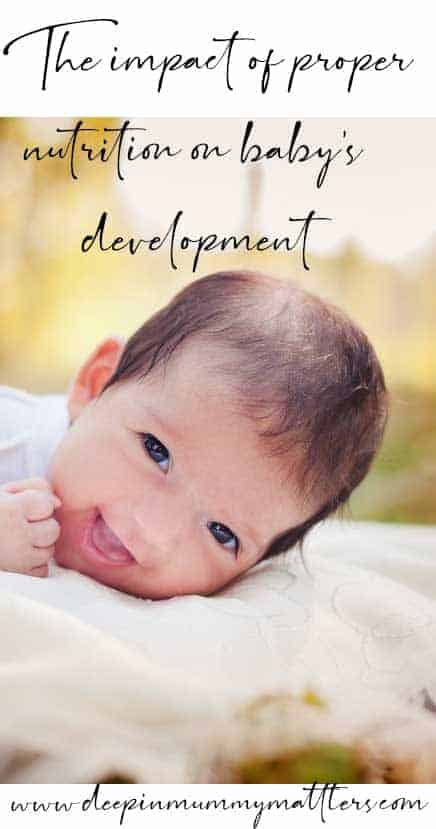 The impact of proper nutrition on babys development