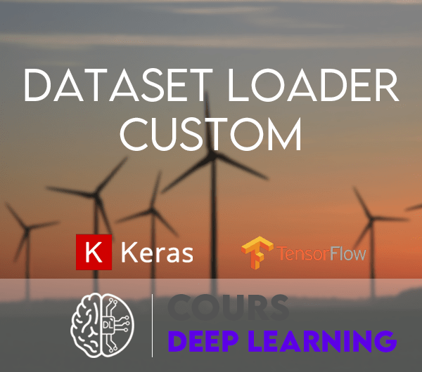 dataset loader custom keras tensorflow batch