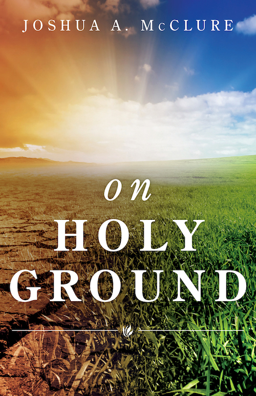 On Holy Ground Deep River Books