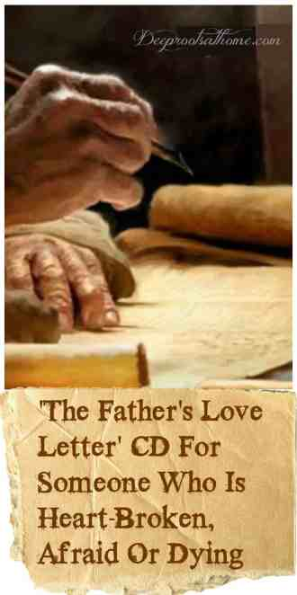 The Father's Love Letter CD For Someone Who Is Heart-Broken, Afraid Or Dying, Isaiah 52:7, good news, proclaim peace, proclaim salvation, old man's hands, ancient writing, author, writing manuscript, pen and ink, scroll, parchment, sick child, discouraged young person, lonely grandparent, nursing home, Prison Fellowship, Chuck Colson, chronically ill, bedridden, hospital patient, cancer patient, seeker, doubting, grieving, dying, fearful, ministering, people need the Lord, encouragement, reach out, visiting hospital,