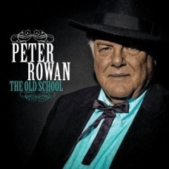 THE OLD SCHOOL Peter Rowan Compass Records