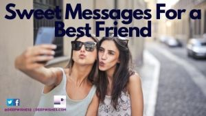 Messages For a Best Friend