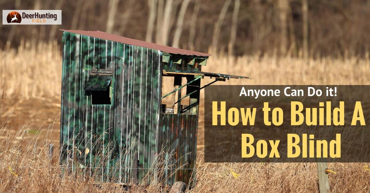 How To Build A Deer Blind - How To Build A Hunting Deer Stand Tower