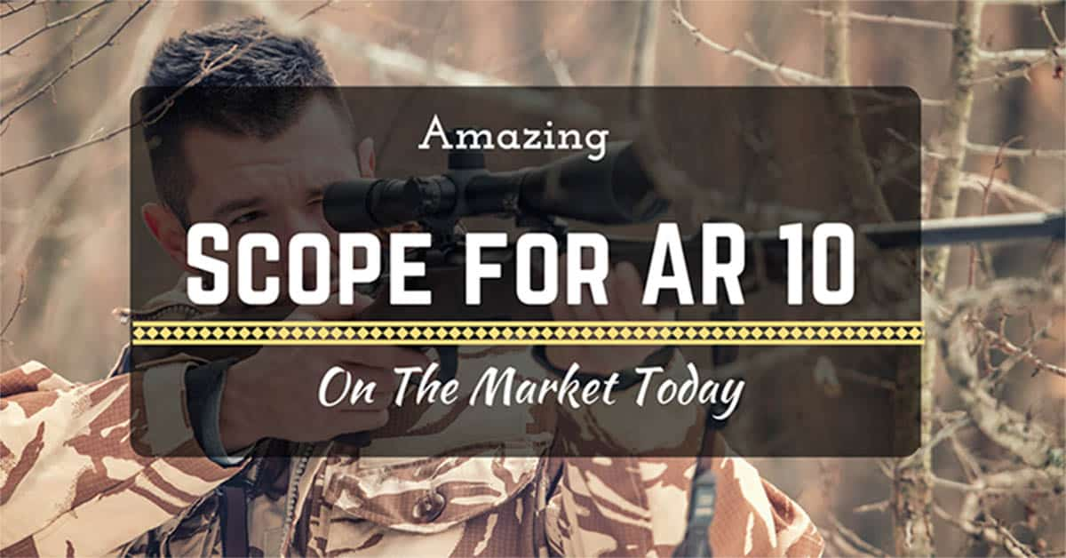 best-scope-for-ar-10