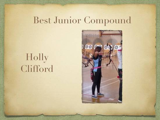 Holly was also voted our best Junior Compound at our Annual Awards Evening last week!