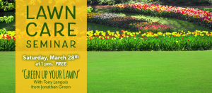 Lawn Care Seminar with Tony Lang @ Dees' Nursery